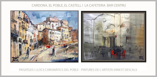 CARDONA-PINTURA-PAISATGES-POBLE-CASTELL-CARRETERA-BAR-CENTRU-CAFETERIES-LLOCS-CARISMA-PINTURES-ARTISTA-PINTOR-ERNEST DESCALS