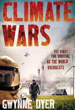 Climate Wars, by Gynne Dyer - Click to visit.