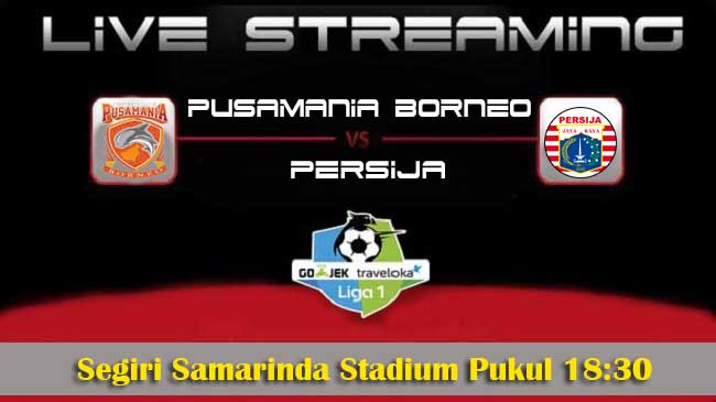 live streaming pusamania borneo vs persija 28 oktober 2017