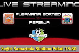 Live Streaming Pusamania Borneo vs Persija 28 Oktober 2017