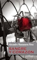 Portada del libro sangre y corazón de alexandra manzanares Pérez