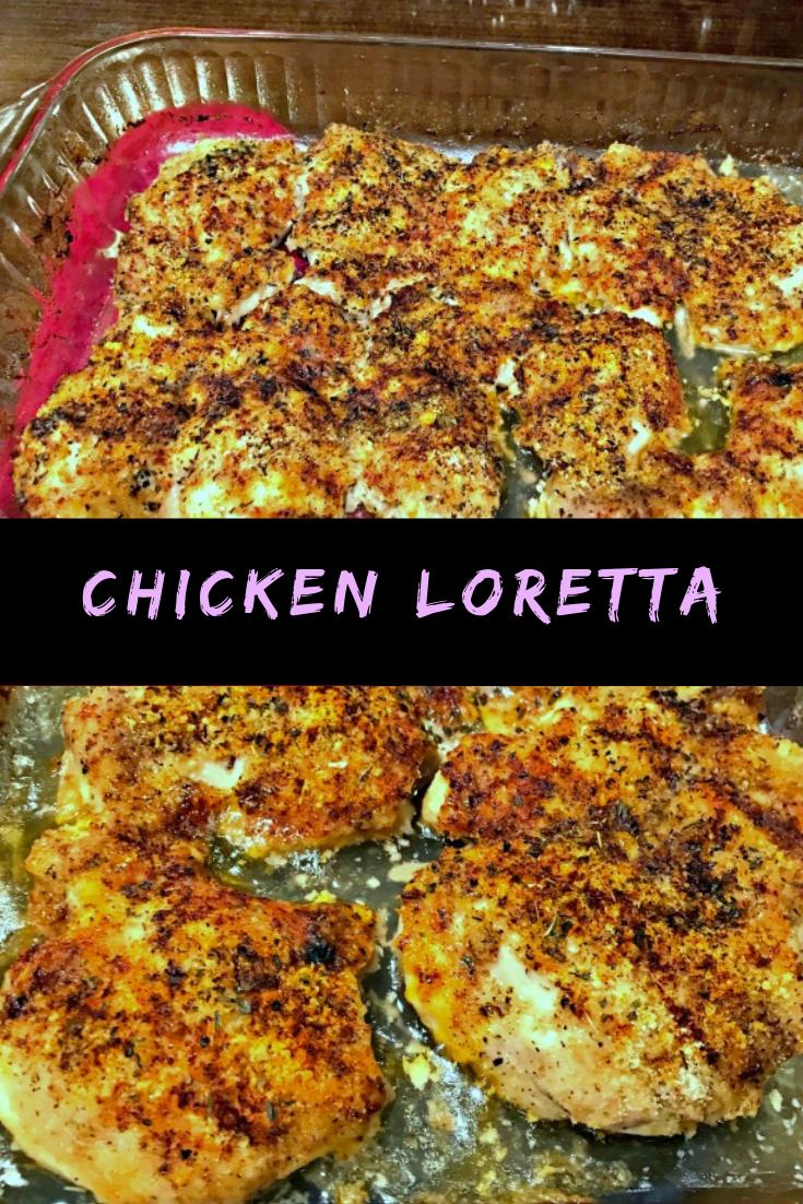 Chicken Loretta Recipe
