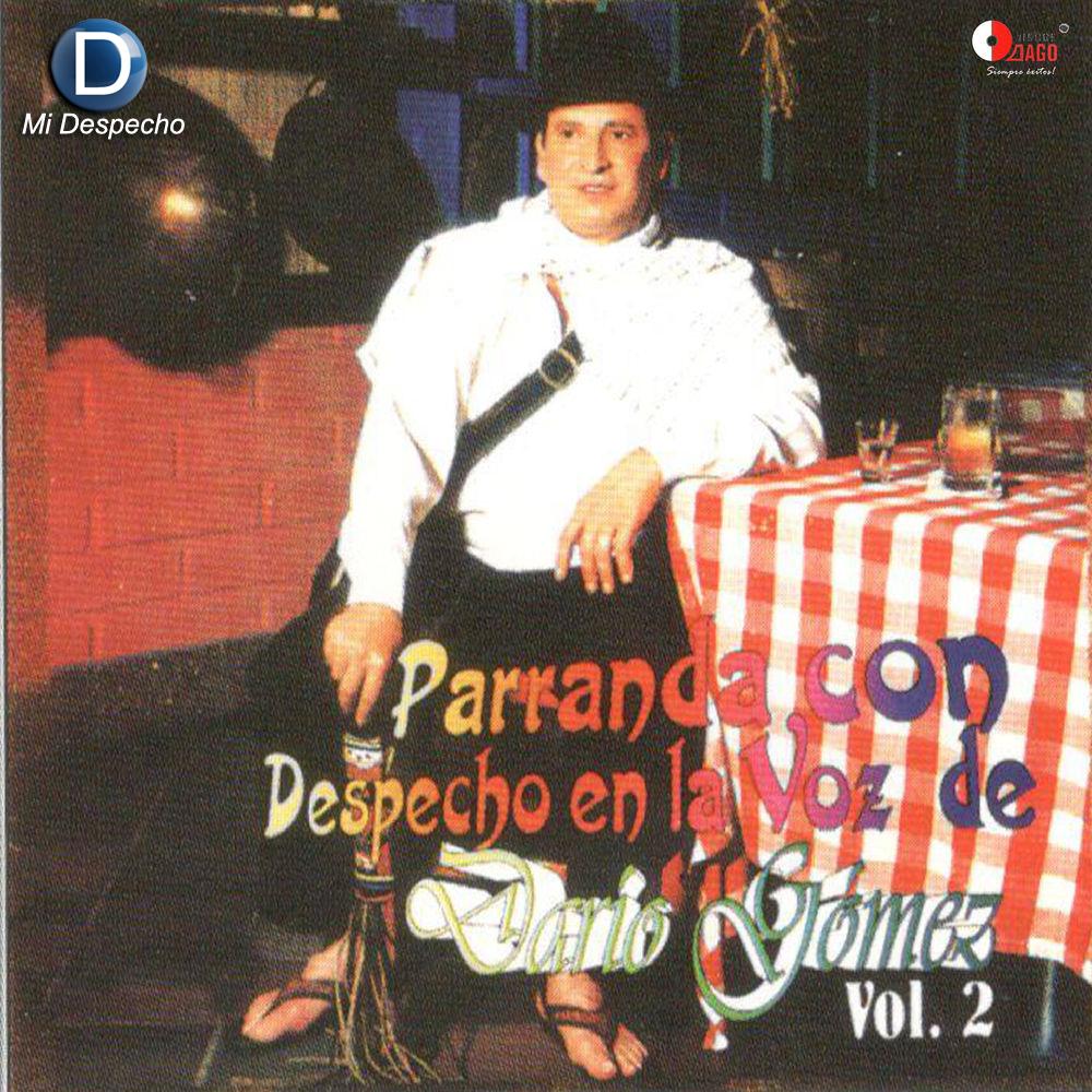 Dario Gomez Parranda Con Despecho