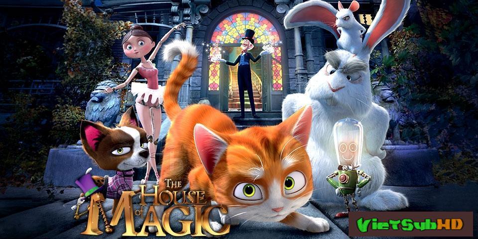 Phim Ngôi Nhà Phép Thuật VietSub HD | The House Of Magic 2013