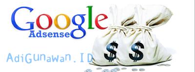 Pemahaman Tentang Bisnis Online Bersama Google Adsense dan Tujuan Google Adsense, Pengertian adsense, Sejarah adsense, Daftar adsense, Peraturan adsense, Banned adsense