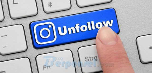 Cara Mengetahui Orang Yang Unfollow Akun Instagram Anda