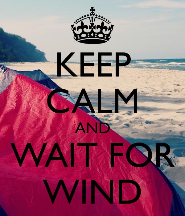 keep claim & wait for wind