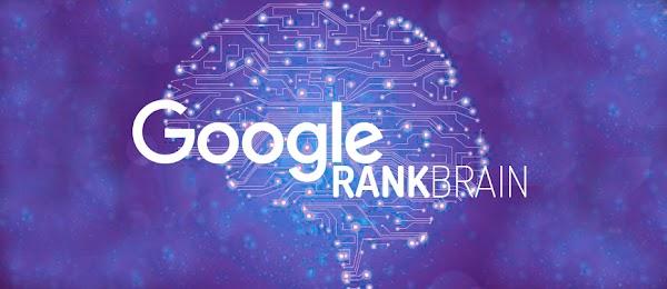 Lebih Mengenal Algoritma Google RankBrain