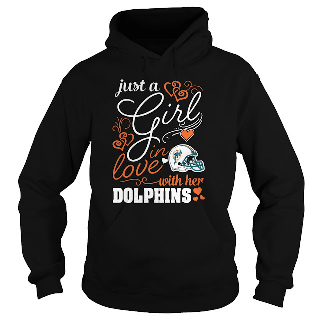 Miami Dolphins - Just A Girl In Love With Her Shirt