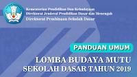 Panduan Umum Lomba Budaya Mutu Sekolah Dasar (SD) Tahun 2019