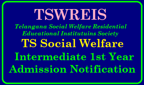 TSWREIS Inter 1st year Admission 2019/TS Social Welfare Inter Admission 2019 TSWREIS Inter Admission Notification 2019-20 – TS Social Welfare Inter 1st year Admission 2019 @ tswreis.telangana.gov.in | TSWREIS Inter 1st Year Admissions 2019-20 | Entrance Application – tswreis.telangana.gov.in | TSWREIS Admissions 2019 Notifications at tswreis.telangana.gov.in | Telangana Inter Admission 2019 Entrance Exam Notification Telanagana Social Welfare Intermediate Admission Details | TSWRIWS- TS Welfare Inter Admissions 2019 Online Apply for MPS, BiPC, MEC,CEC,HEC Groups | tswreis-inter-admission-entrance-test-telangana-social-welfare-junior-inter-cet-exam-dates-notification-apply-online-tsswreisjc.cgg.gov.in TSWREIS 2019 Inter First year Admissions./2019/01/tswreis-inter-admission-entrance-test-telangana-social-welfare-junior-inter-cet-exam-dates-notification-apply-online-tsswreisjc.cgg.gov.in.html