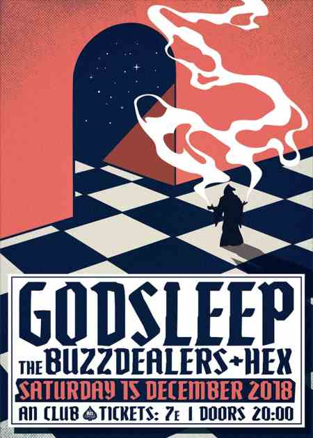GODSLEEP: Σάββατο 15 Δεκεμβρίου @ An Club w/ The BuzzDealers και Hex