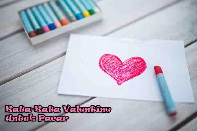 kata kata valentine untuk pacar dalam bahasa inggris