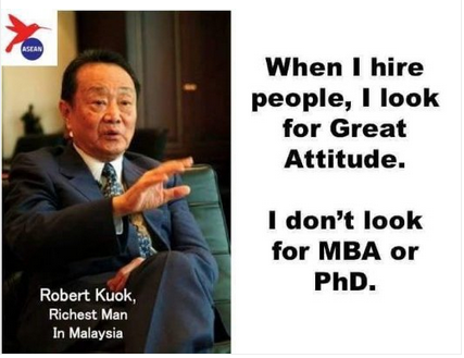 "Image result for ""when i hire people i look for great attitude"", robert kuok"