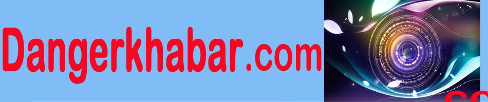 Dangerkhabar.com