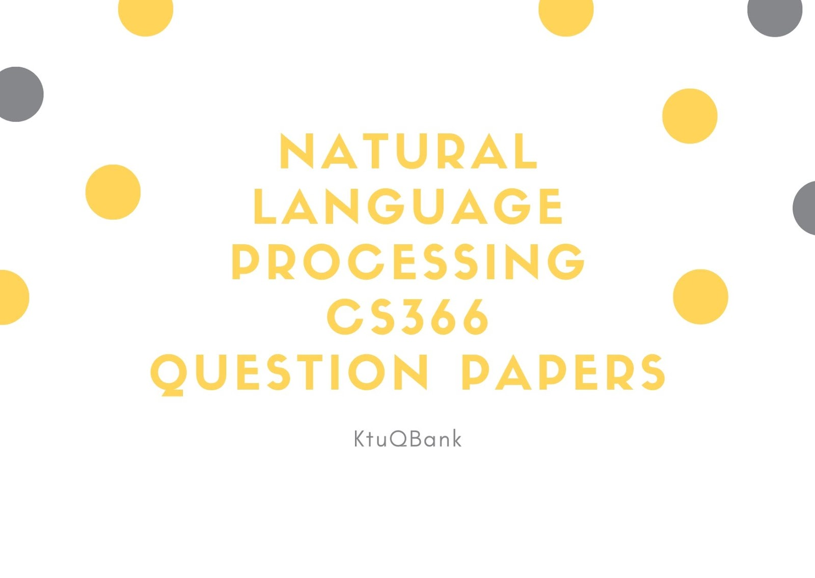 Natural Language Processing | CS366 | Question Papers (2015 batch)