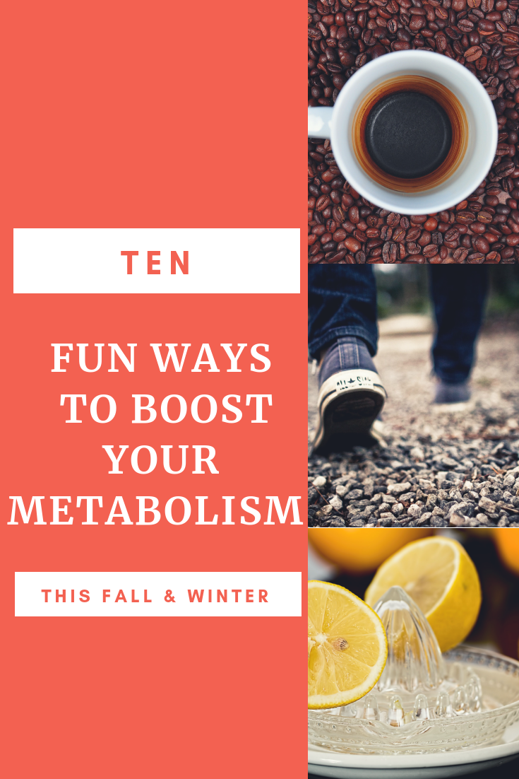 Fun Ways to Boost Your Metabolism This Fall & Winter