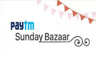 Paytm Sunday Bazaar Market Sale