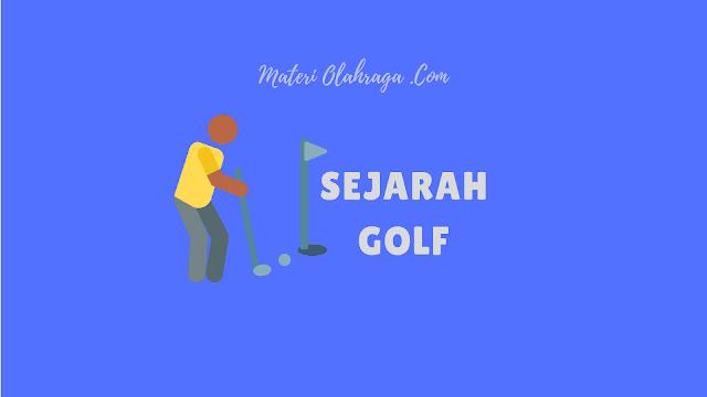 Sejarah Golf di Indonesia dan Dunia