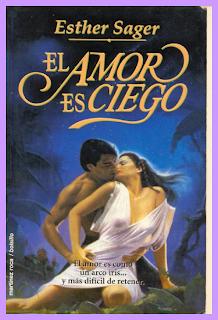 El Amor Ciego – Esther Sager