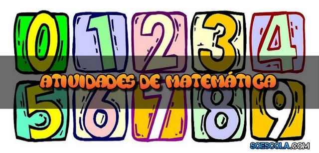 Atividades de Matemática 3º e 4º ano