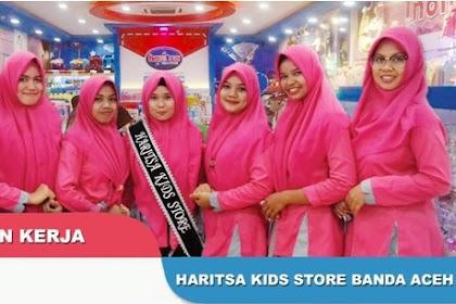 Lowongan Kerja di HARITSA KIDS STORE BANDA ACEH ( SUZUYA MALL BANDA ACEH )
