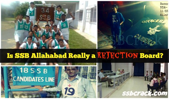 Is SSB Allahabad Really a Rejection Board?[SHOCKING FACTS]