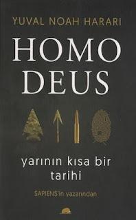 Yuval Noah Harari - Homo Deus & Yarının Kısa Bir Tarihi