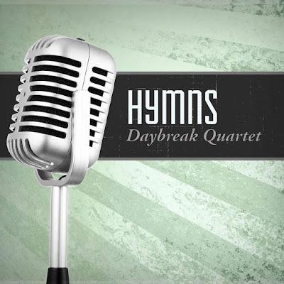 Daybreak Quartet-Hymns-