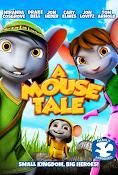 A Mouse Tale (2015) ()