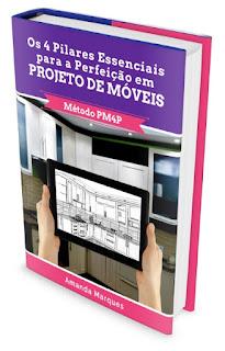 Ebook Os 4 Pilares Essenciais para a Perfeição em Projeto de Móveis
