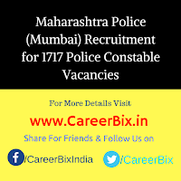 Maharashtra Police (Mumbai) Recruitment for 1717 Police Constable Vacancies