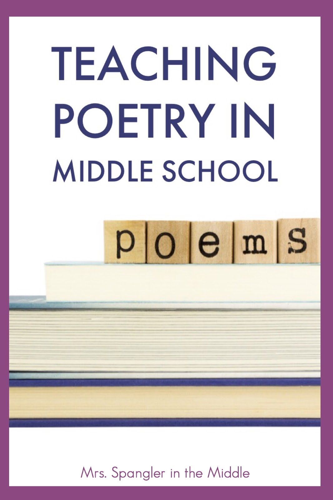 Teaching Poetry In Middle School