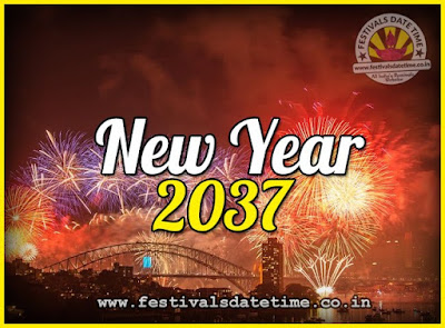 2037 New Year Date & Time, 2037 New Year Calendar