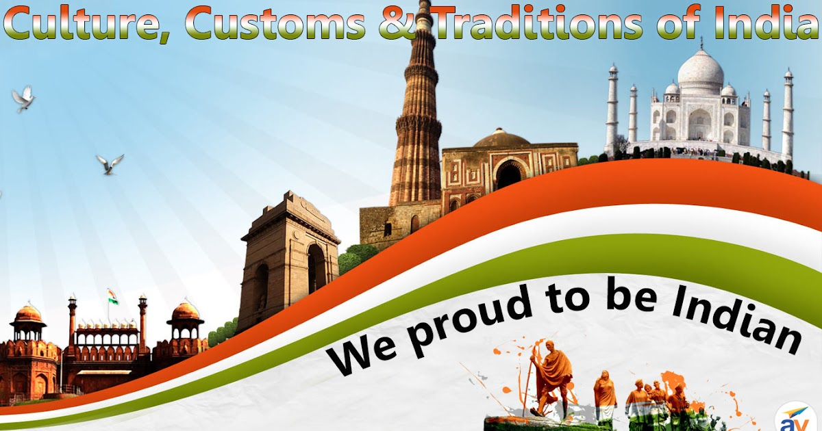 Indian Culture And Tradition And Customs