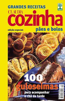 Cláudia Cozinha Grandes Receitas Pães E Bolos