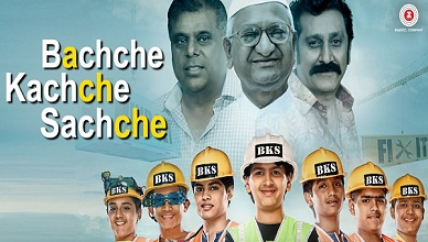 Bachche Kachche Sachche Full Movie