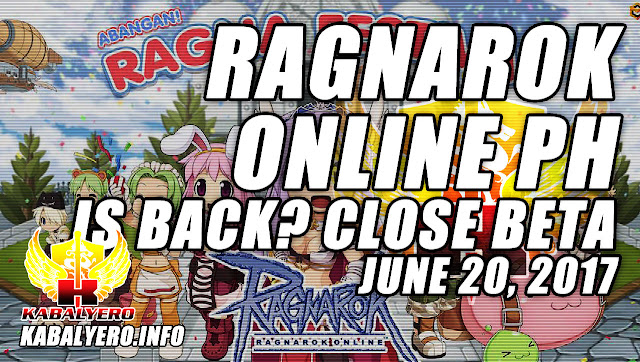 Ragnarok Online Philippines Is BACK? Close Beta June 20, 2017