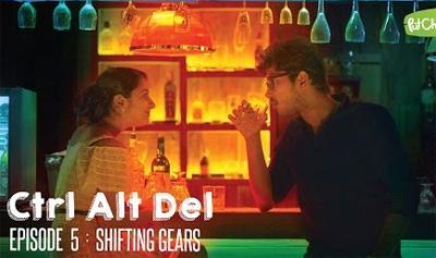 Ctrl Alt Del – Ep. 5: Shifting Gears – Web Series
