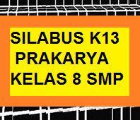 Silabus Prakarya K13 Kelas 8 Smp Revisi Baru Kherysuryawan Id