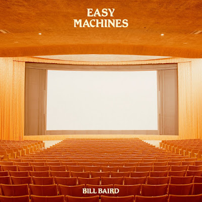 Bill Baird – Easy Machines