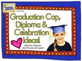 https://www.teacherspayteachers.com/Product/Graduation-Cap-Diploma-End-of-the-Year-Celebration-Ideas-1876509