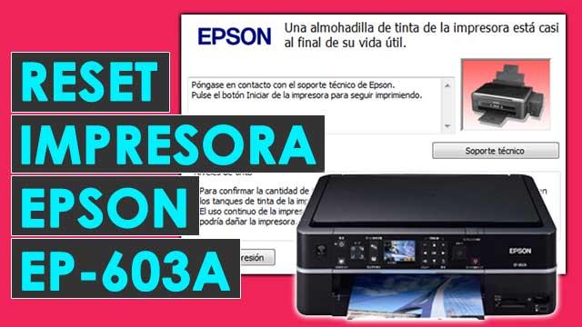 resetear almohadillas impresora Epson EP603A