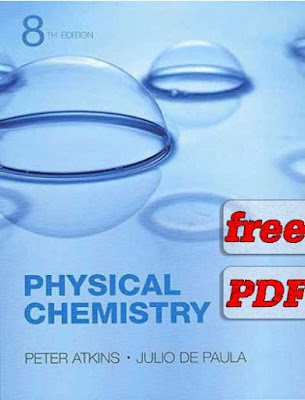 Download Physical Chemistry Eighth Edition by Peter Atkins and Julio De Paula free PDF