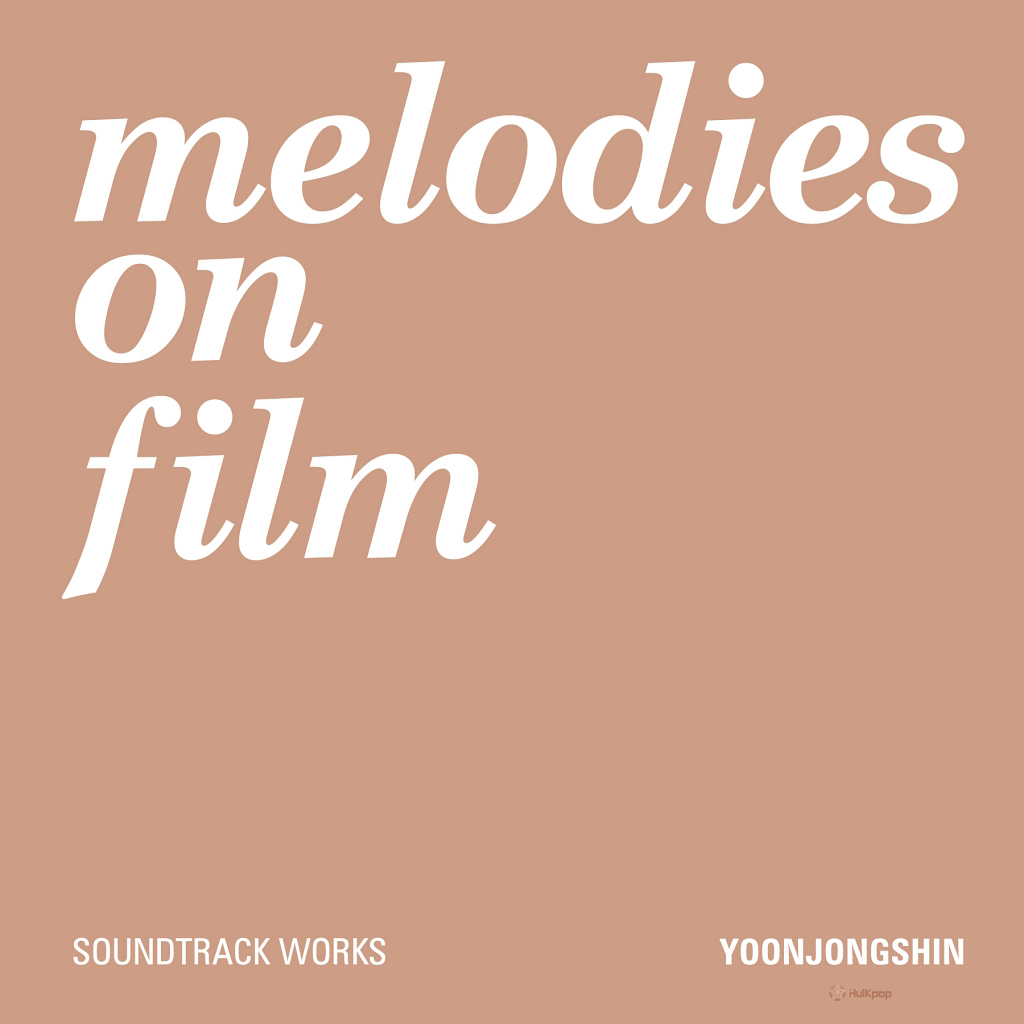 Yoon Jong Shin – Melodies On Film