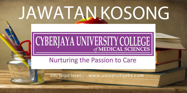 Jawatan Kosong Cyberjaya University College Of Medical Sciences 2016