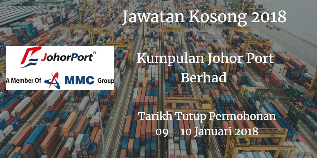 Jawatan Kosong Kumpulan Johor Port Berhad  09 - 10 Januari 2018