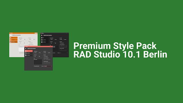VCL Premium Styles Pack for Rad Studio 10.1 berlin