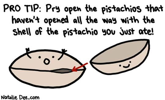 pistachio protip