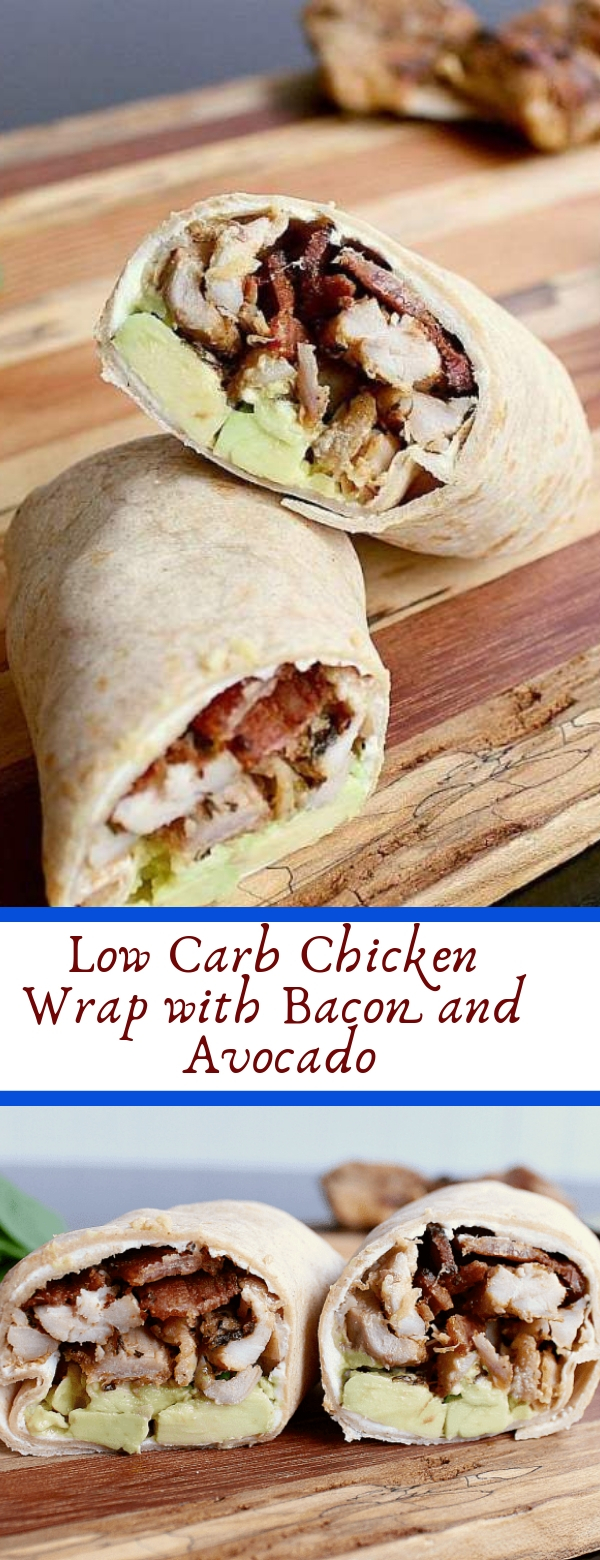 Low Carb Chicken Wrap with Bacon and Avocado #CHICKENWRAP #AVOCADO #LOWCARBRECIPES